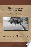 Libro de De Cenizas A Suenos / From Ash To Dreams