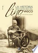 Libro de La Historia Desconocida Del Lino Vasco