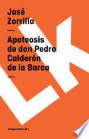 Libro de Apoteosis De Don Pedro Calderón De La Barca