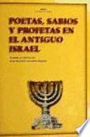 Libro de Poetas, Sabios Y Profetas En El Antiguo Israel