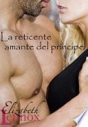 Libro de La Reticente Amante Del Príncipe