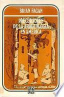 Libro de Precursores De La Arqueología En América