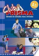 Libro de Club Prisma 1 Beginner Level A1   Student Book + Cd