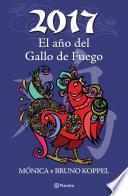 Libro de 2017 El Año Del Gallo De Fuego