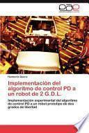 Libro de Implementación Del Algoritmo De Control Pd A Un Robot De 2 G. D. L.