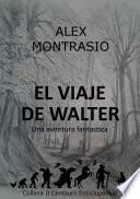 Libro de El Viaje De Walter