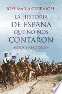 Libro de La Historia De España Que No Nos Contaron