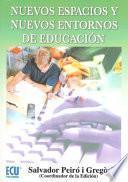 Libro de Nuevos Espacios Y Nuevos Entornos De Educación