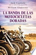 Libro de La Banda De Las Motocicletas Doradas