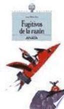 Libro de Fugitivos De La Razón