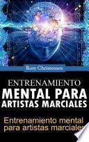 Libro de Entrenamiento Mental Para Artistas Marciales
