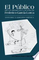 Libro de El Público (de Un Drama En 5 Actos) De Federico García Lorca
