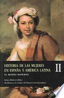 Libro de Historia De Las Mujeres En España Y América Latina: El Mundo Moderno
