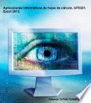 Libro de Aplicaciones Informáticas De Hojas De Cálculo. Uf0321. Excel 2013