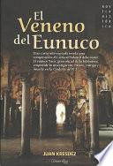 Libro de El Veneno Del Eunuco
