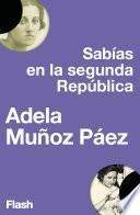 Libro de Sabias En La Segunda República (flash Ensayo)