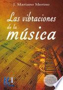Libro de Las Vibraciones De La Música