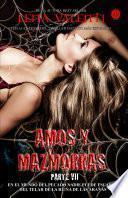 Libro de Amos Y Mazmorras Vii