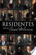 Libro de Residentes De La Casa Blanca