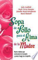 Libro de Sopa De Pollo Para El Alma De La Madre