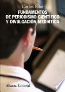 Libro de Fundamentos De Periodismo Científico Y Divulgación Mediática