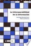 Libro de La Interoperabilidad De La Información