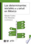 Libro de Los Determinantes Sociales De La Salud En México
