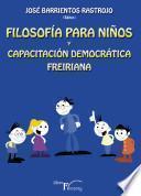 Libro de Filosofía Para Niños Y Capacitación Democrática Freiriana