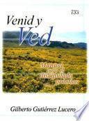 Libro de Venid Y Ved Modulos 1 2 3: Manual Para El Discipulado Practico
