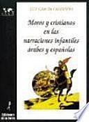Libro de Moros Y Cristianos En Las Narraciones Infantiles árabes Y Españolas