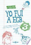 Libro de Yo Fui A Egb 3
