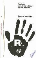 Libro de Racismo Y Análisis Crítico De Los Medios