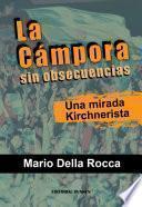 Libro de La Cámpora Sin Obsecuencias. Una Mirada Kirchnerista