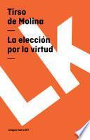 Libro de La Elección Por La Virtud