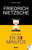 Libro de Friedrich Nietzsche Para Leer En 30 Minutos