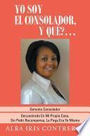 Libro de Yo Soy El Consolador, Y QuÉ?…