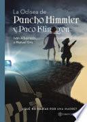 Libro de La Odisea De Pancho Himmler Y Paco Klingon