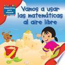 Libro de Vamos A Usar Las Matemáticas Al Aire Libre