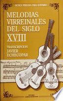 Libro de Melodias Virreinales Del Siglo Xviii