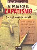 Libro de Mi Paso Por El Zapatismo
