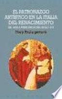 Libro de El Patronazgo Artístico En La Italia Del Renacimiento