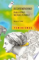 Libro de Ecofeminismo Para Otro Mundo Posible