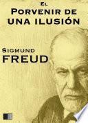 Libro de El Porvenir De Una Ilusión