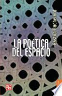 Libro de La Poética Del Espacio