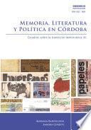Libro de Memoria, Literatura Y Política En Córdoba