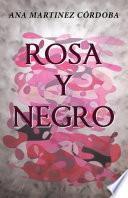 Libro de Rosa Y Negro