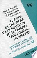 Libro de El Papel De Las Ideas Y Las Políticas En El Cambio Estructural En México