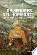 Libro de Los Señores Del Horizonte