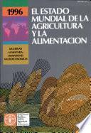 Libro de El Estado Mundial De La Agricultura Y La Alimentación 1996