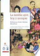 Libro de La Familia, Ayer Hoy Y Siempre